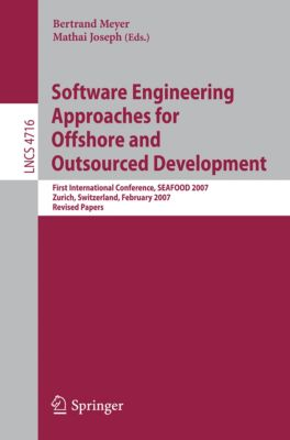 Lecture Notes in Computer Science: Software Engineering Approaches for Offshore and Outsourced Development