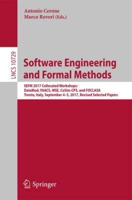 Lecture Notes in Computer Science: Software Engineering and Formal Methods