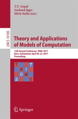 Lecture Notes in Computer Science: Theory and Applications of Models of Computation
