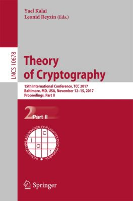 Lecture Notes in Computer Science: Theory of Cryptography
