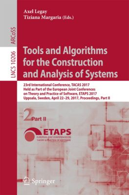 Lecture Notes in Computer Science: Tools and Algorithms for the Construction and Analysis of Systems