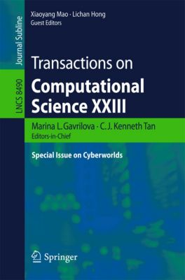 Lecture Notes in Computer Science: Transactions on Computational Science XXIII