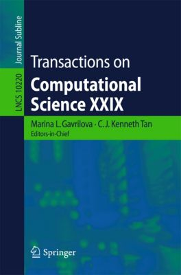 Lecture Notes in Computer Science: Transactions on Computational Science XXIX