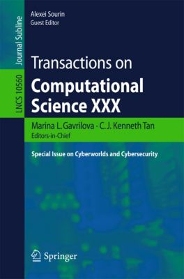 Lecture Notes in Computer Science: Transactions on Computational Science XXX