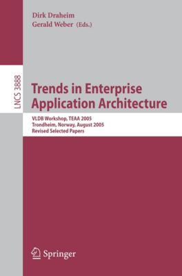 Lecture Notes in Computer Science: Trends in Enterprise Application Architecture