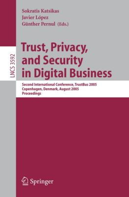 Lecture Notes in Computer Science: Trust, Privacy, and Security in Digital Business