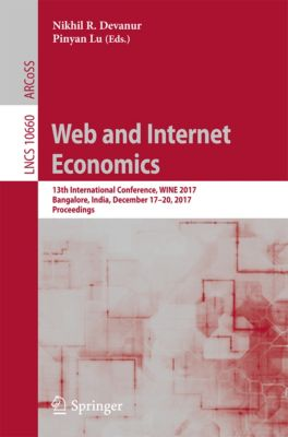Lecture Notes in Computer Science: Web and Internet Economics