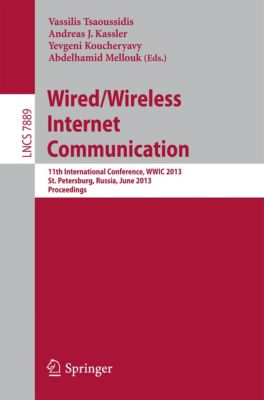 Lecture Notes in Computer Science: Wired/Wireless Internet Communication