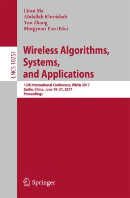 Lecture Notes in Computer Science: Wireless Algorithms, Systems, and Applications