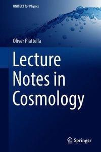 Lecture Notes in Cosmology, Oliver Piattella