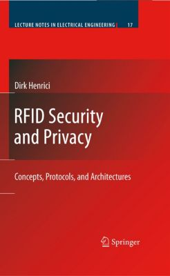 Lecture Notes in Electrical Engineering: RFID Security and Privacy, Dirk Henrici