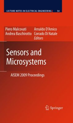 Lecture Notes in Electrical Engineering: Sensors and Microsystems, Andrea Baschirotto, Piero Malcovati, Arnaldo d`Amico