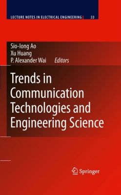 Lecture Notes in Electrical Engineering: Trends in Communication Technologies and Engineering Science
