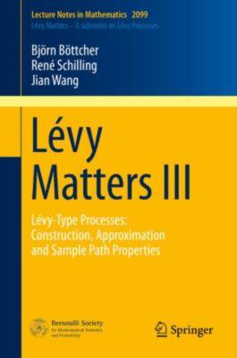 Lecture Notes in Mathematics: Lévy Matters III, Jian Wang, Björn Böttcher, René Schilling