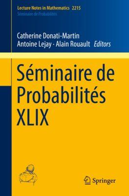 Lecture Notes in Mathematics: Séminaire de Probabilités XLIX