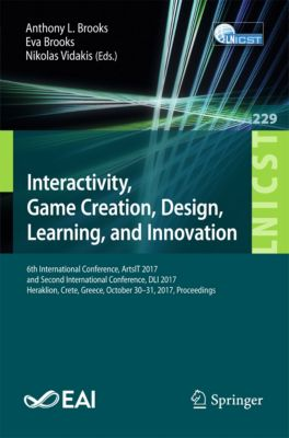 Lecture Notes of the Institute for Computer Sciences, Social Informatics and Telecommunications Engineering: Interactivity, Game Creation, Design, Learning, and Innovation