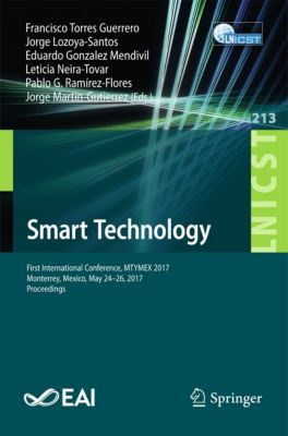 Lecture Notes of the Institute for Computer Sciences, Social Informatics and Telecommunications Engineering: Smart Technology