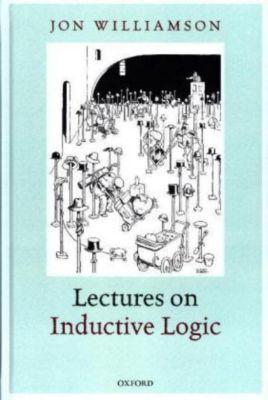 Lectures on Inductive Logic, Jon Williamson