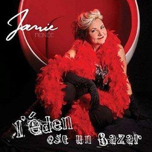 L'Eden Est Un Bazar, Janie Renee