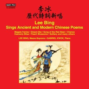 Lee Bing Sings Ancient And Modern Chinese Poems, Lee Bing