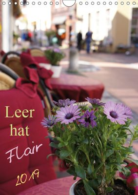 Leer hat Flair / Geburtstagskalender (Wandkalender 2019 DIN A4 hoch), Peter Hebgen