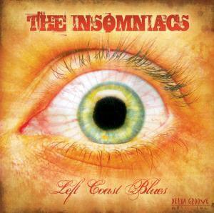 Left Coast Blues, The Insomniacs