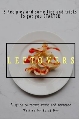 Leftovers, Suraj Dey