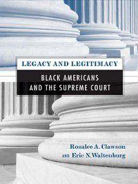 Legacy and Legitimacy, Eric Waltenburg, Rosalee Clawson