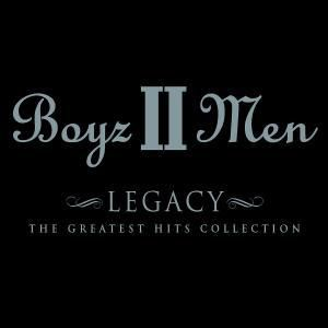 Legacy:The Greatest Hits Coll, Boyz II Men