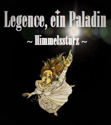 Legence, ein Paladin, Ann-Kathrin Strauch
