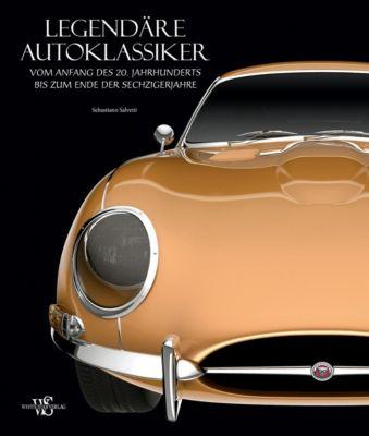Legendäre Autoklassiker - Sebastiano Salvetti pdf epub