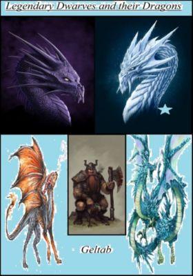 Legendary Dwarves and their Dragons, Geltab
