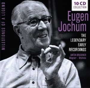 Legendary Early Recordings, Eugen Jochum