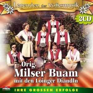 Legenden der Volksmusik, Original Mit Den Loinger Diandln Milser Buam