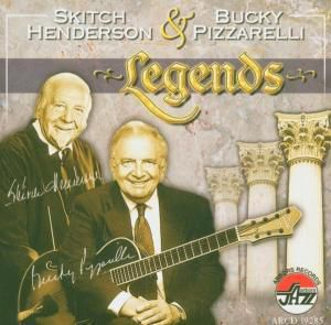 Legends, Skitch & Pizzarelli,Bucky Henderson