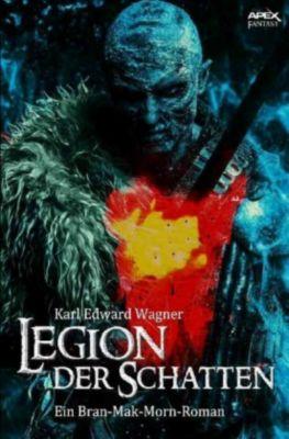 Legion der Schatten - Karl Edward Wagner |