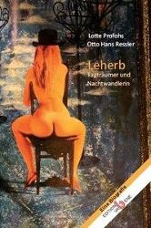 LEHERB, Lotte Profohs, Otto Hans Ressler