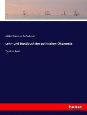 Lehr- und Handbuch der politischen Ökonomie