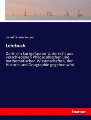 Lehrbuch - Gotthilf Christian Reccard |