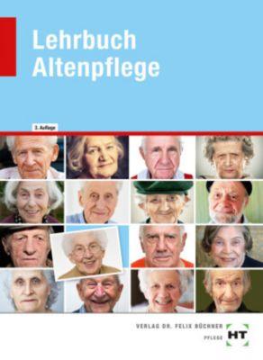 Lehrbuch Altenpflege - Hans-Udo Zenneck |