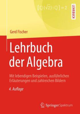 Lehrbuch der Algebra, Gerd Fischer