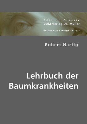 Lehrbuch der Baumkrankheiten, Robert Hartig