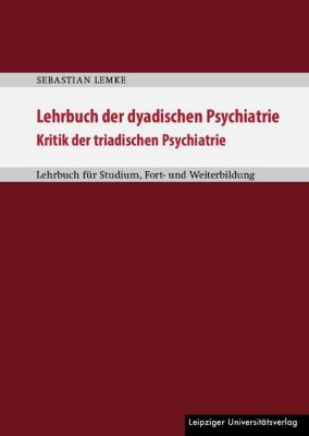 Lehrbuch der dyadischen Psychiatrie - Sebastian Lemke pdf epub