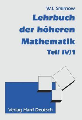 Lehrbuch der höheren Mathematik, Wladimir I. Smirnow