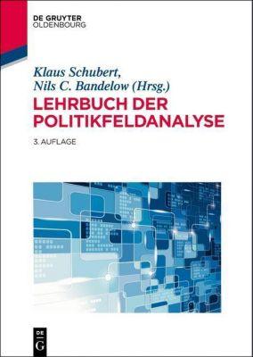 Lehrbuch der Politikfeldanalyse, Klaus Schubert, Nils C. Bandelow