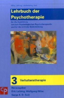 Lehrbuch der Psychotherapie: Bd.3 Verhaltenstherapie