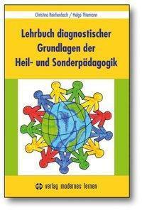 Lehrbuch diagnostischer Grundlagen der Heil- und Sonderpädagogik, Christina Reichenbach, Helge Thiemann