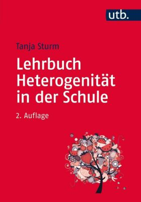 Lehrbuch Heterogenität in der Schule, Tanja Sturm