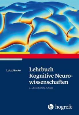 Lehrbuch Kognitive Neurowissenschaften - Lutz Jäncke pdf epub