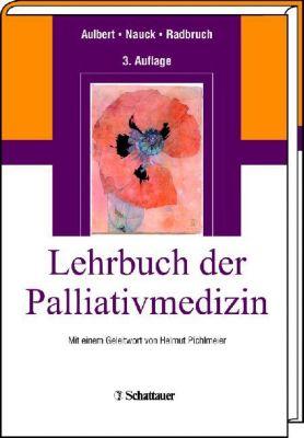 Lehrbuch Palliativmedizin, Eberhard Aulbert
